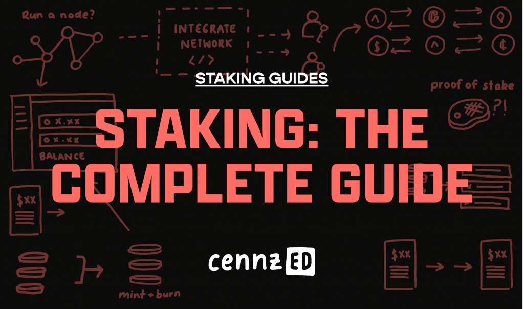 Staking_The complete guide
